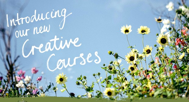 Introducing our new Creative Courses